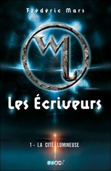 La Cité Lumineuse (tome 1) de Frédéric Mars