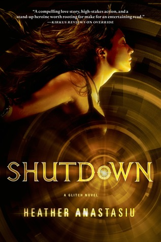Glitch #3 : ShutDown de Heather Anastasiu