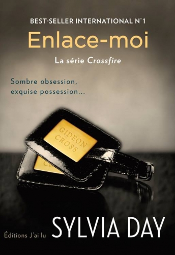 Crossfire #3 : Enlace-moi de Sylvia Day