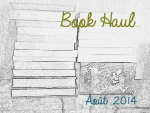 BOOK HAUL AOUT 14